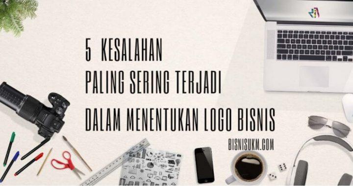 5 Kesalahan Ini Perlu Kami Hindari Ketika Membuat Desain Logo Bisnis!