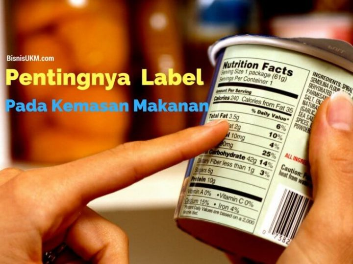pentingnya-mencantumkan-label-pada-kemasan-makanan