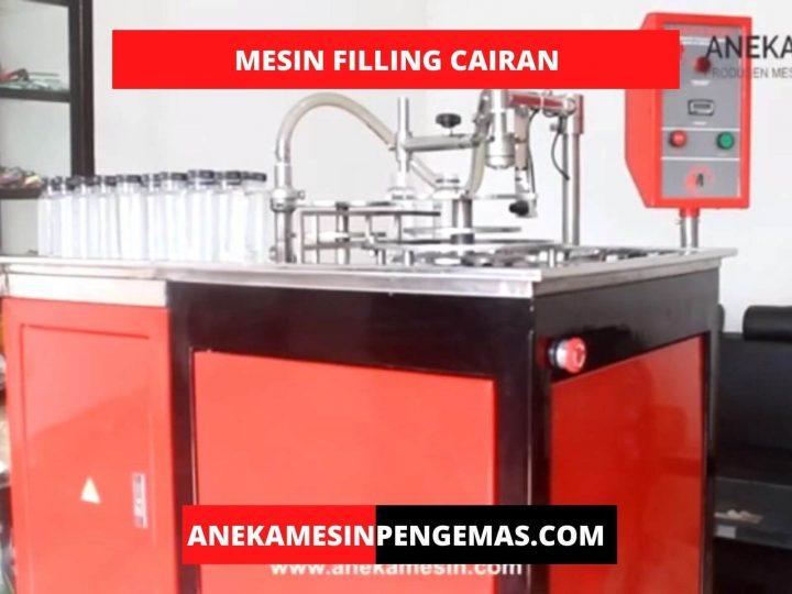 Mesin Filling Cairan Untuk Mengemas Produk Cairan Anda